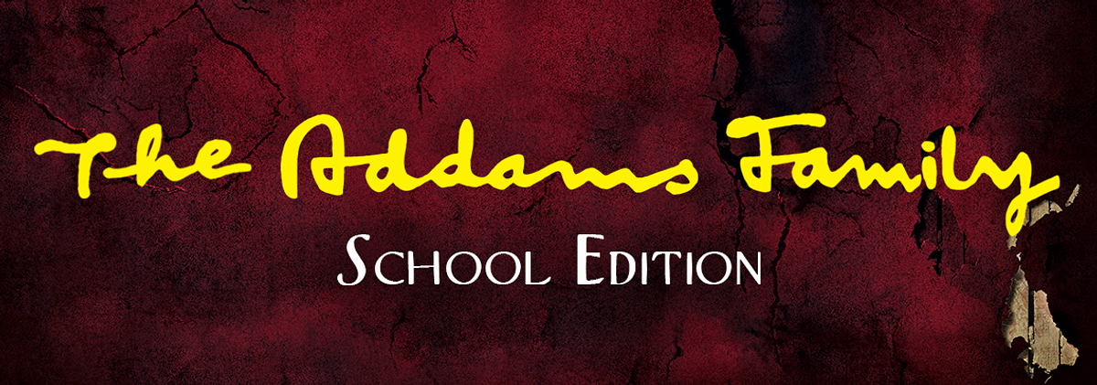 School Musical - The Addams Family